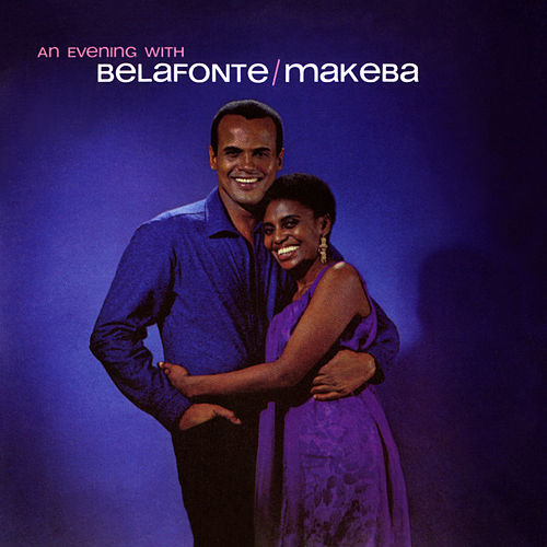 An Evening With Belafonte/Makeba de Harry Belafonte