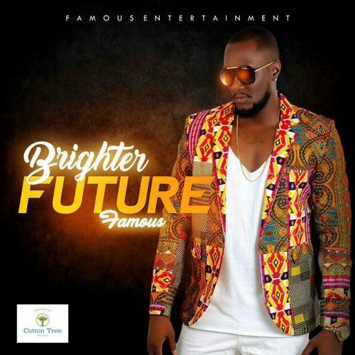Brighter Future de Famous