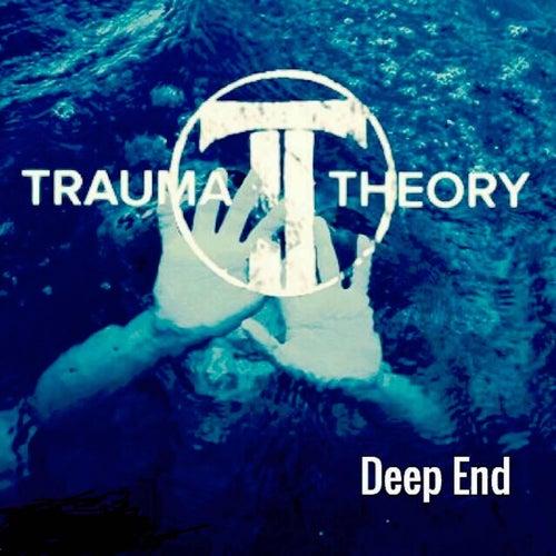 Deep End by Trauma Theory