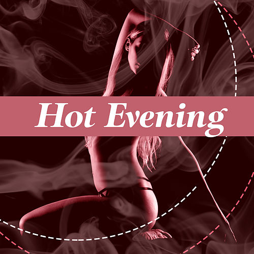 Hot Evening – Best Smooth Jazz, Sensual Massage, Erotic Music, Sexy Jazz, Romantic Night, Deep Relax, Mellow Jazz de Acoustic Hits