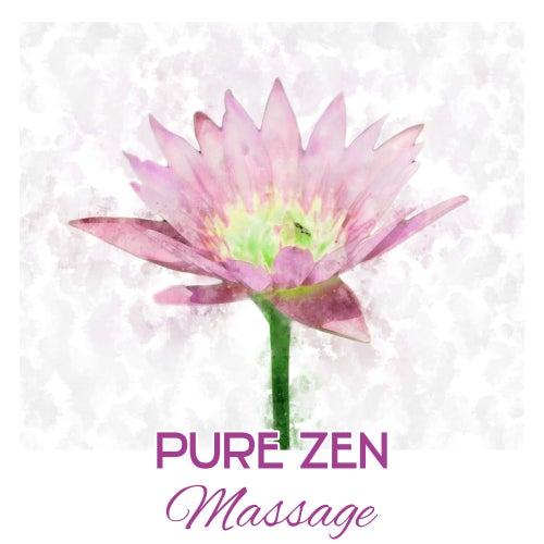 Pure Zen Massage – Relaxing Music, Spa, Massage, Wellness, Hotel Spa Backgroud Music de Massage Tribe