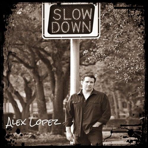 Slowdown by Alex Lopez