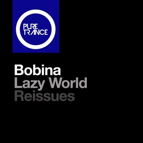 Lazy World von Bobina