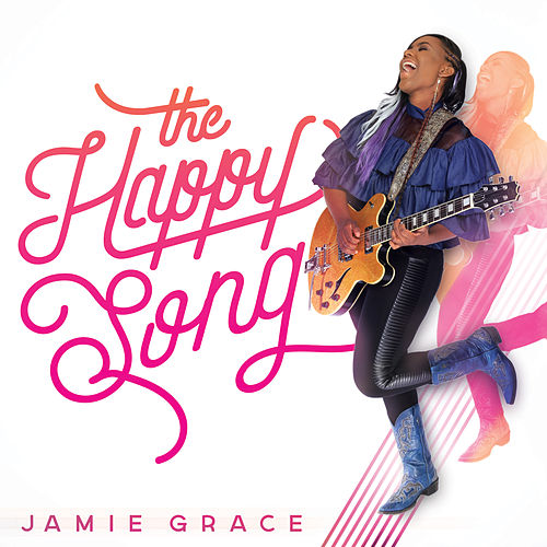 The Happy Song by Jamie Grace