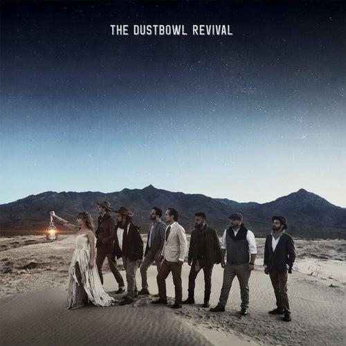 The Dustbowl Revival von The Dustbowl Revival