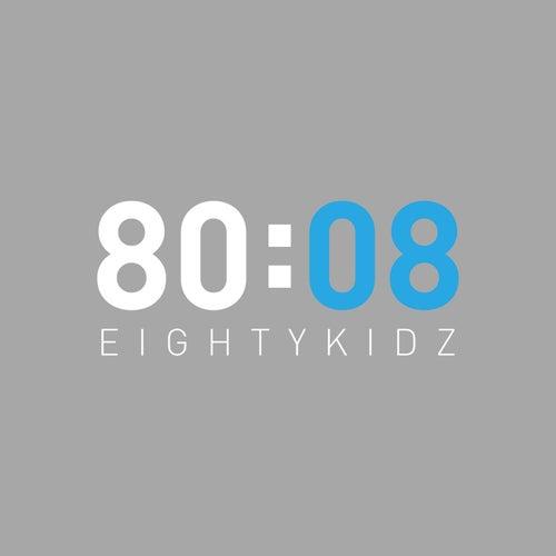80:08 by 80Kidz