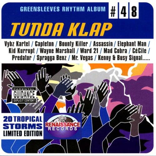 Greensleeves Rhythm Album #48: Tunda Klap by Various Artists