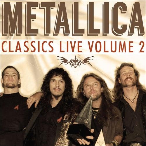 Classics Live Volume 2 (Live) von Metallica