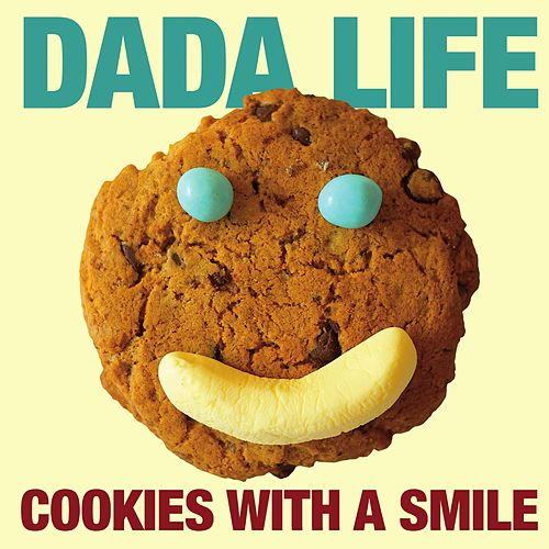 Cookies with a Smile de Dada Life