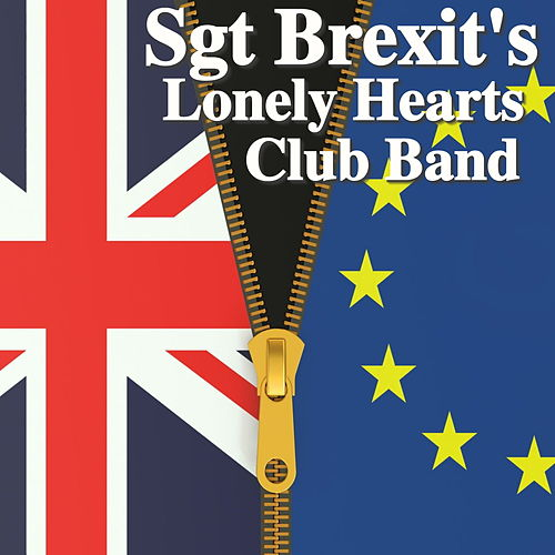 Sgt Brexit's Lonely Hearts Club Band de Various Artists