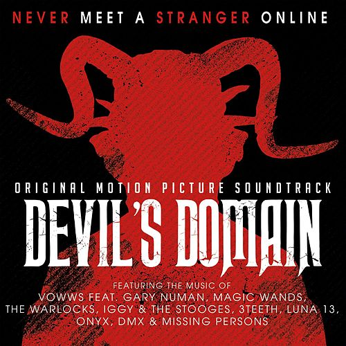 The Devil's Domain - Official Motion Picture Soundtrack di Various Artists