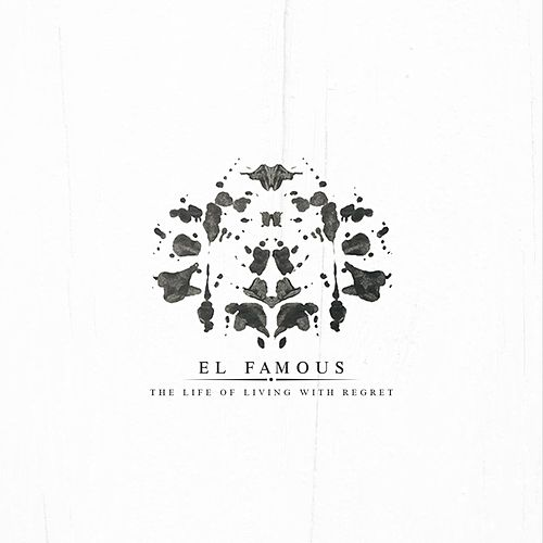 The Life of Living With Regret de Famous