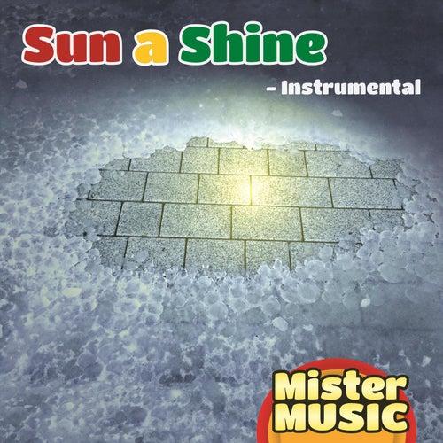 Sun a Shine (Instrumental) von Mr. Music
