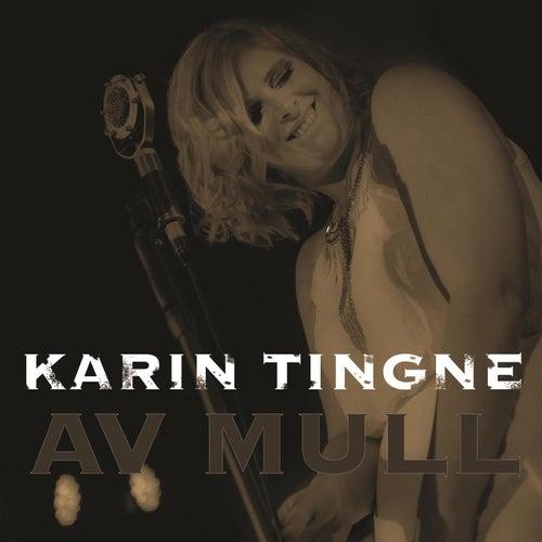 Av Mull von Karin Tingne