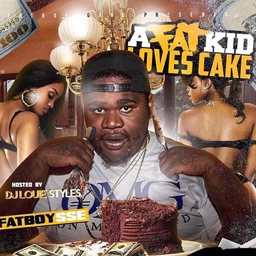 A Fat Kid Loves Cake by FatBoySSE