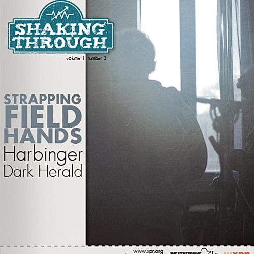 Harbinger, Dark Herald de Strapping Fieldhands