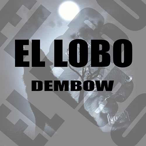 Dembow by Various Artists