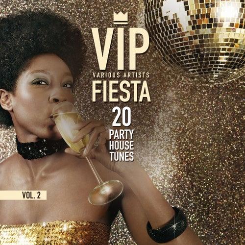 VIP Fiesta (20 Party House Tunes), Vol. 2 de Various Artists