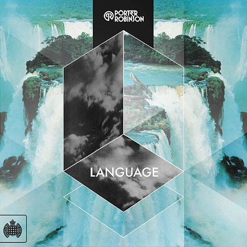 Language (Remixes) by Porter Robinson