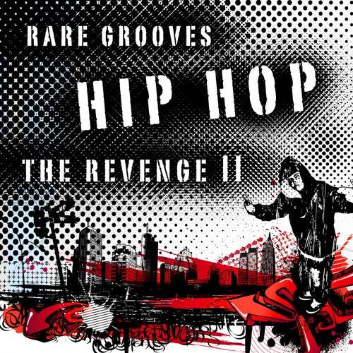 Hip Hop - The Revenge II (Rare Grooves) de Various Artists