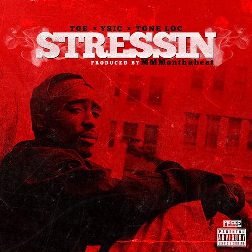 Stressin von Tone Loc
