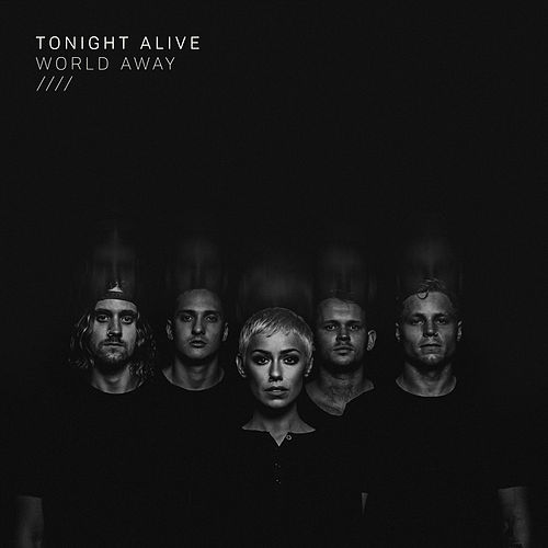World Away by Tonight Alive
