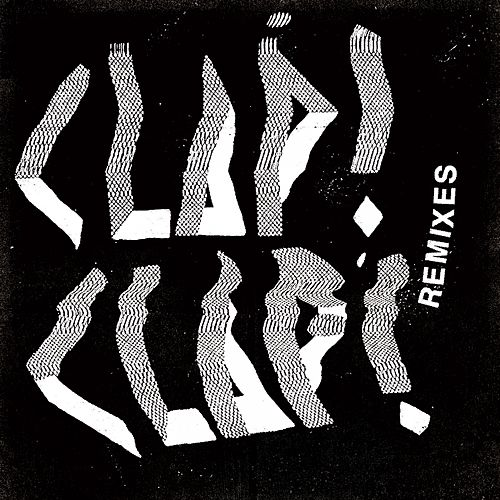 Remixes di Clap!Clap!