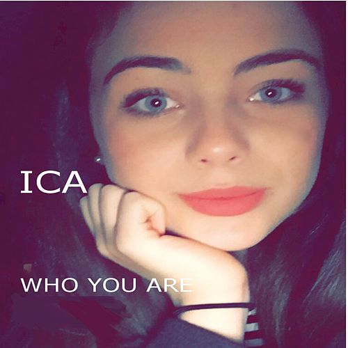 Who You Are (Cover) by Ica