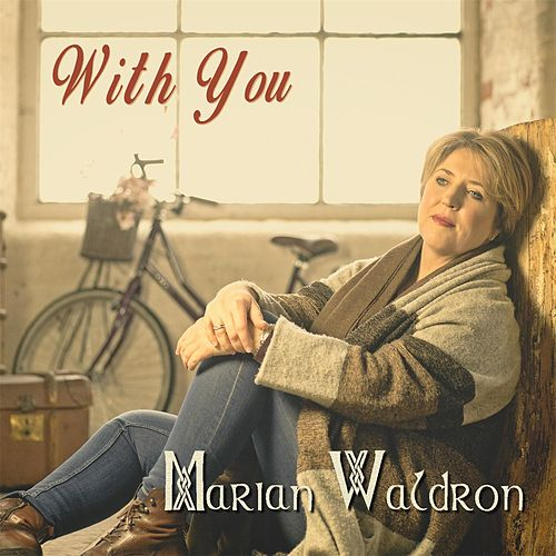 With You von Marian Waldron