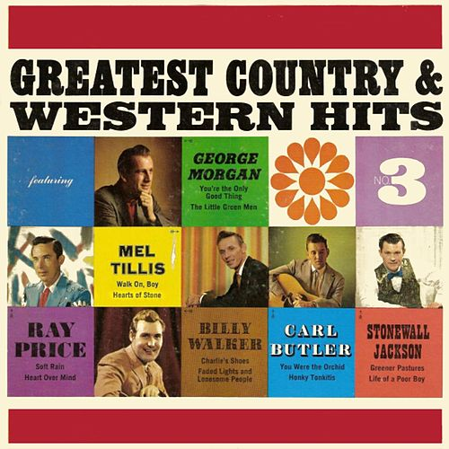 Greatest Country & Western Hits Number 3 by Various Artists