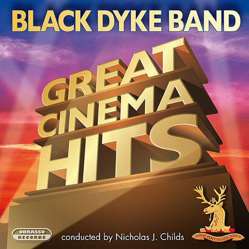 Great Cinema Hits von Black Dyke Band
