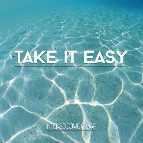 Intenso Como o Mar by Take It Easy