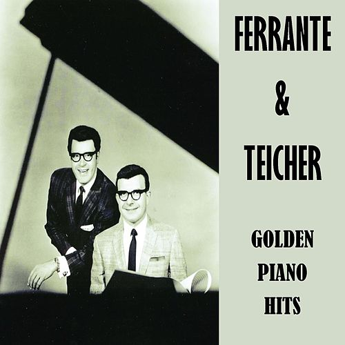 Golden Piano Hits by Ferrante and Teicher