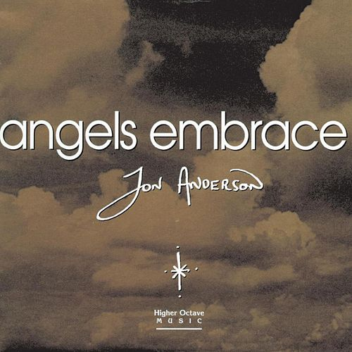 Angels Embrace de Jon Anderson