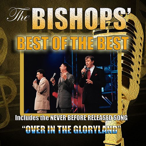 Best of the Best by The Bishops