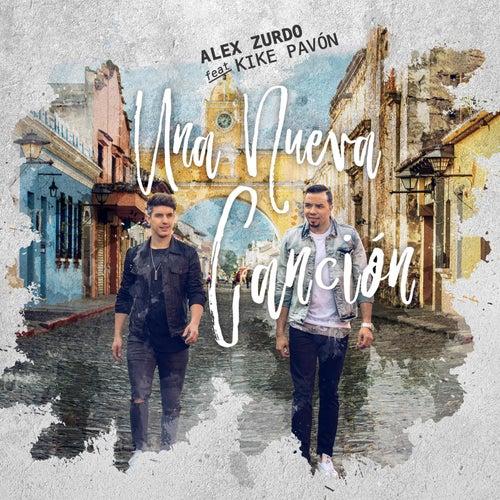 Una Nueva Canción (feat. Kike Pavón) de Alex Zurdo