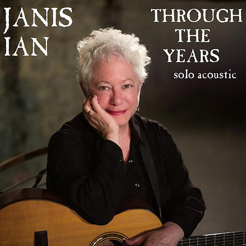Through the Years (Solo Acoustic) von Janis Ian