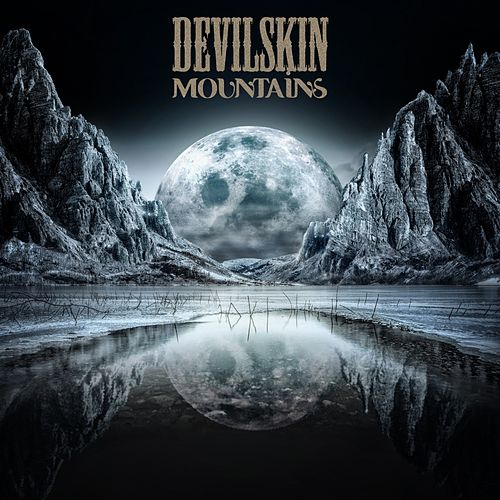 Mountains by Devilskin
