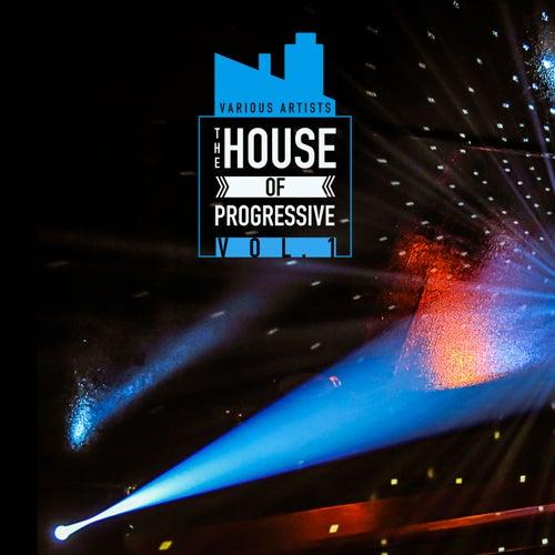 The House Of Progressive, Vol. 1 de Various Artists