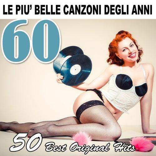 Le più belle canzoni degli anni 60 (50 best original hits) de Various Artists
