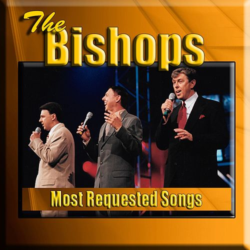 Most Requested Songs by The Bishops