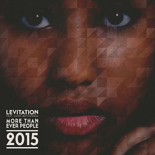 More Than Ever People 2015 by Levitation