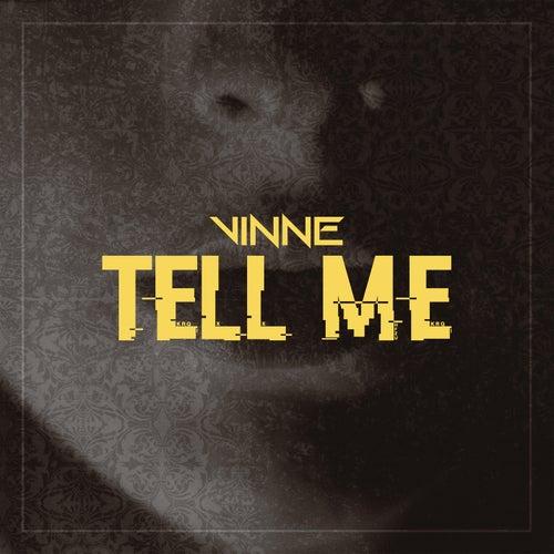 Tell Me (Radio Edit) von Vinne