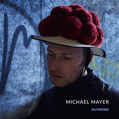 DJ-Kicks (Michael Mayer) (Mixed Tracks) by Various Artists