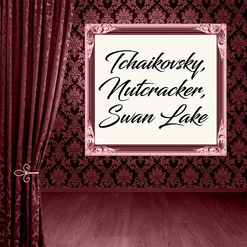 Tchaikovsky, Nutcracker, Swan Lake by Alberto Lizzio