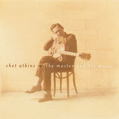 The Master and His Music by Chet Atkins
