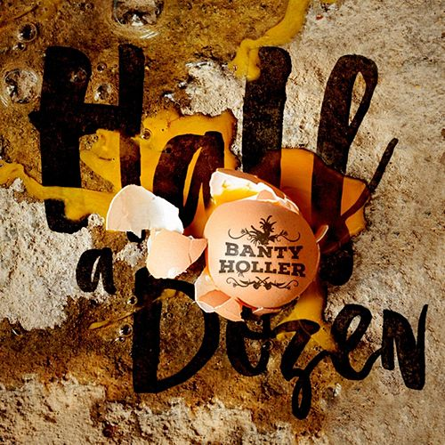 Half a Dozen by Banty Holler