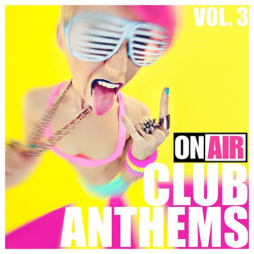 On Air Club Anthems, Vol. 3 de Various Artists
