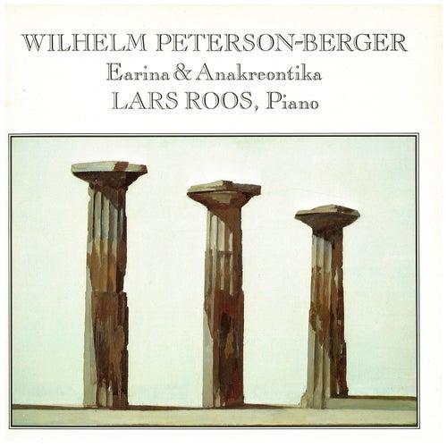 Wilhelm Peterson-Berger: Earina & Anakreontika von Lars Roos