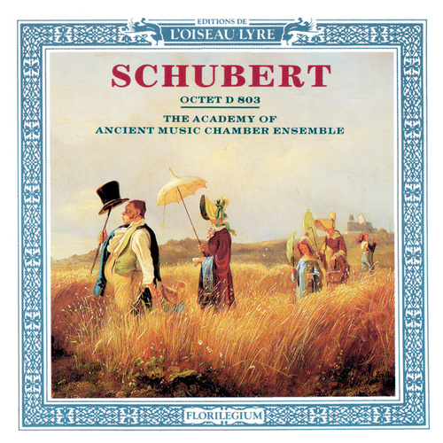Schubert: Octet by Academy Of Ancient Music Chamber Ensemble